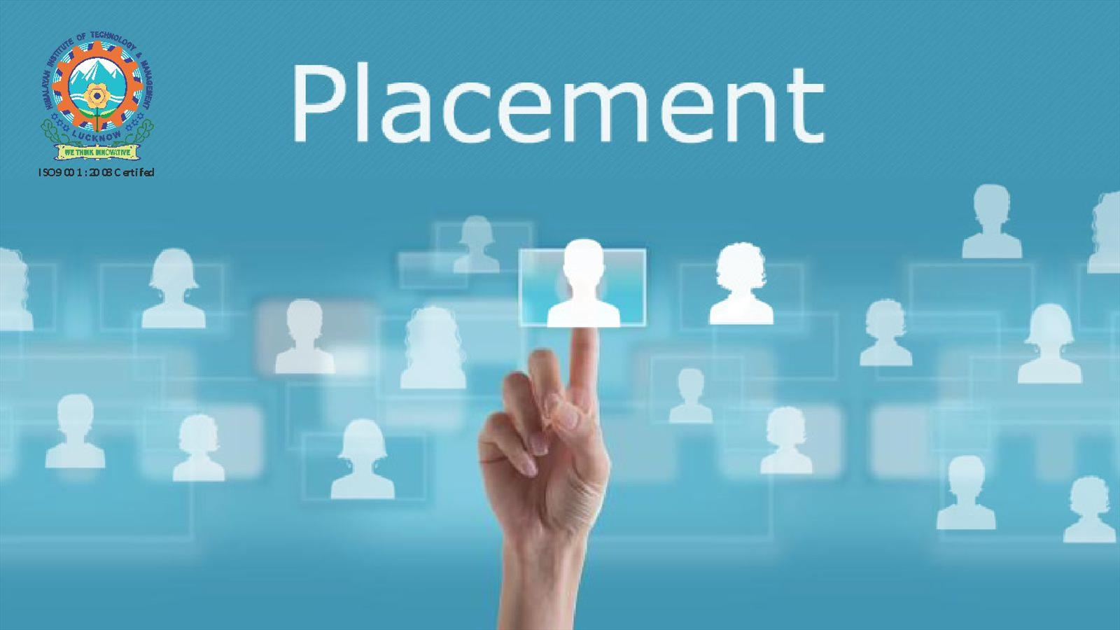 Placements in HITM